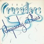 The Crusaders - Rhapsody And Blues (LP)
