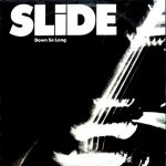 Slide - Down So Long (CD)