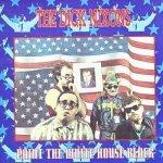 Dick Nixons - Paint The White House Black (CD)