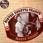 Sister Rosetta Tharpe & Marie Knight - Gospel Songs: 1951- 1956 (LP)