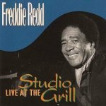 Freddie Redd - Live At The Studio Grill (CD)