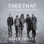Take That - The Ultimate Collection - Never Forget (CD)