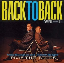 Duke Ellington & Johnny Hodges -Back To Back (Duke Ellington And Johnny Hodges Play The Blues) (CD)