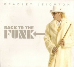 Bradley Leighton - Back To The Funk (CD)