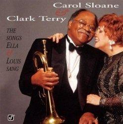 Carol Sloane & Clark Terry - The Songs Ella & Louis Sang (CD)