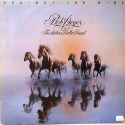 Bob Seger &The Silver Bullet Band - Against The Wind (LP)