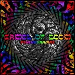 Camel Of Doom - Psychodramas (CD)