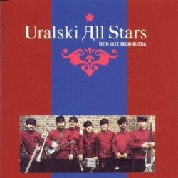 Uralski All Stars - With Jazz From Russia (CD)