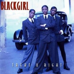 Blackgirl - Treat U Right (CD)