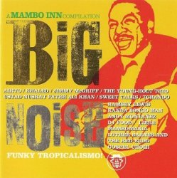 Big Noise - A Mambo Inn Compilation (CD)