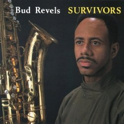 Bud Revels - Survivors (CD)