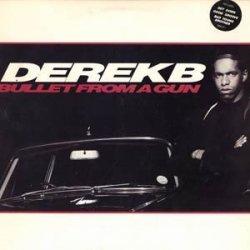 Derek B - Bullet From A Gun (LP)