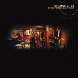 Miracle Of 86 - Every Famous Last Word (CD)