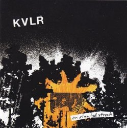 KVLR - On Planted Streets (CD)