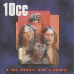 10cc - I'm Not In Love (CD)