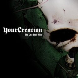 Your Creation - The Line Ends Here (CD)
