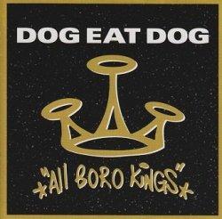 Dog Eat Dog - All Boro Kings (CD)