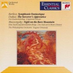 Berlioz, Dukas, Mussorgsky - The Philadelphia Orchestra, Eugene Ormandy - Symphonie Fantastique, The Sorcerer's Apprentice, Night On The Bare Mountain (CD)
