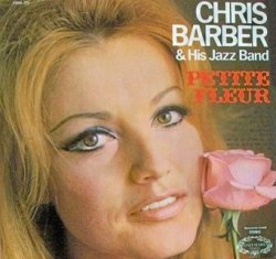 Chris Barber & His Jazz Band - Petite Fleur (LP)