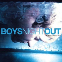 Boys Night Out - Make Yourself Sick (CD)