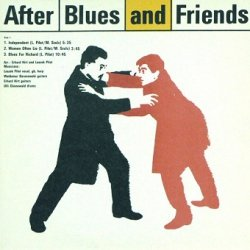 After Blues - After Blues And Friends (LP)