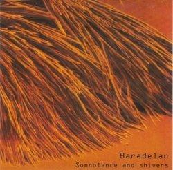 Baradelan - Somnolence And Shivers (CD)
