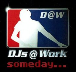 DJs @ Work - Someday... (CD)
