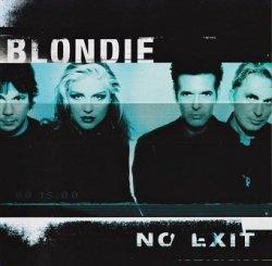 Blondie - No Exit (CD)