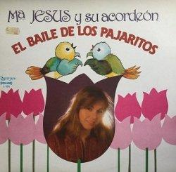 Mª Jesús Y Su Acordeón - El Baile De Los Pajaritos (Birds Dance) (LP)