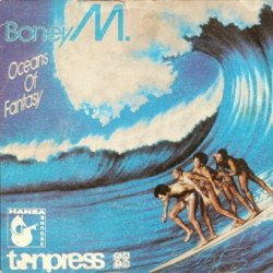 Boney M. - Oceans Of Fantasy (7'')
