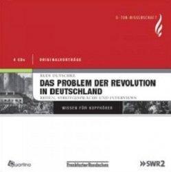 Das Problem Der Revolution In Deutschland Wissen Fur Kopfhorer (Audiobook) (4CD)