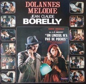 Jean-Claude Borelly / Anarchic System / Pop Concerto Orchestra - Dolannes Melodie (LP)