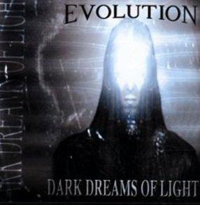 Evolution - Dark Dreams Of Light (CD)