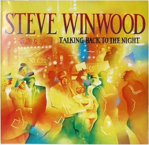 Steve Winwood - Talking Back To The Night (LP)