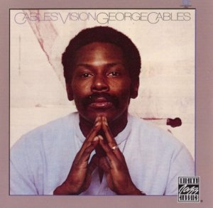 George Cables - Cables' Vision (CD)