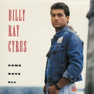 Billy Ray Cyrus - Some Gave All (CD)