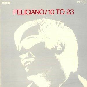 Jose Feliciano - 10 To 23 (LP)