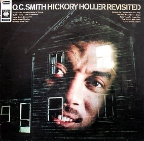 O. C. Smith - Hickory Holler Revisited (LP)