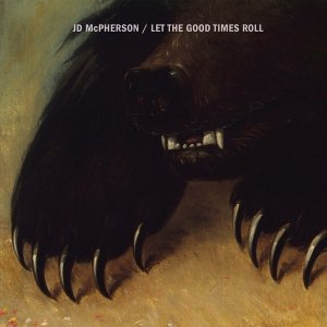JD McPherson - Let The Good Times Roll (CD)