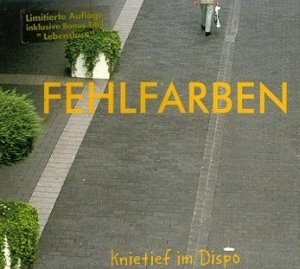 Fehlfarben - Knietief Im Dispo (CD)