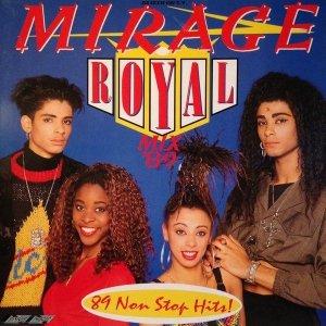 Mirage - Royal Mix '89 (LP)