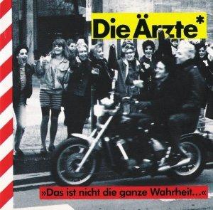 Die Ärzte - Das Ist Nicht Die Ganze Wahrheit... (CD)