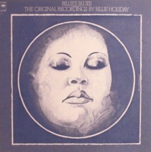 Billie Holiday - Billie's Blues (The Original Recordings By Billie Holiday) (LP)
