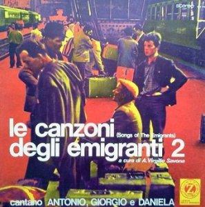 Antonio, Giorgio e Daniela - Le Canzoni Degli Emigranti 2 (LP)