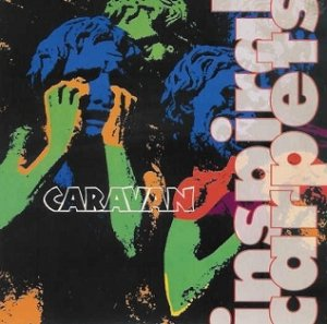 Inspiral Carpets - Caravan (12'')
