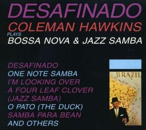 Coleman Hawkins - Desafinado (CD)