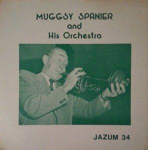 Muggsy Spanier And His Orchestra - Muggsy Spanier And His Orchestra (LP)