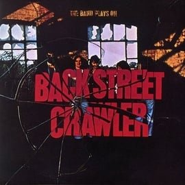 Back Street Crawler - The Band Plays On (LP)