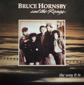 Bruce Hornsby And The Range - The Way It Is (LP)