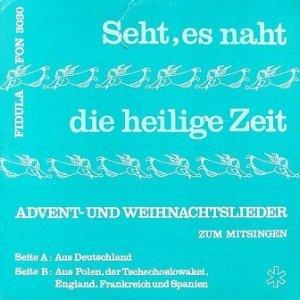 Der Musikkreis Krefeld - Seht Es Naht Die Heilige Zeit (LP)